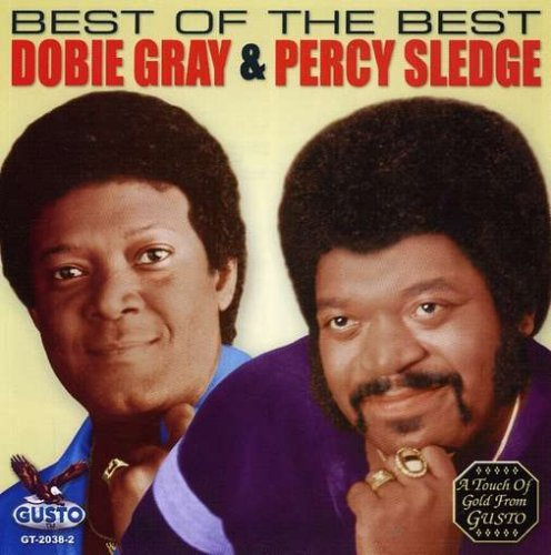 Best of the Best by Dobie Gray & Percy Sledge (2013-02-15)