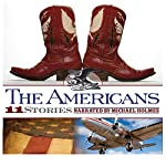 The Americans: 11 True Stories of Challenge and Wonder | Michael Fuller,David Vachon,Paul Chrastina,Rick Bromer