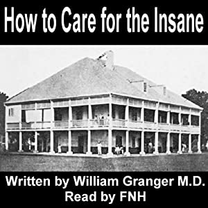 How to Care for the Insane Audiobook