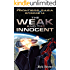 """Ep.#14 - """"The Weak and the Innocent"""" (The Frontiers Saga)"""