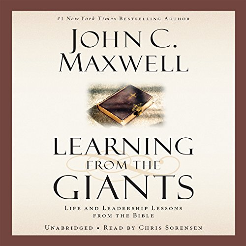 Learning from the Giants: Life and Leadership Lessons from the Bible by Hachette Audio