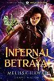 Infernal Betrayal: Wolf Hunter (Agent of Magic Series Book 2)