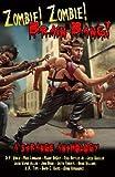 Zombie! Zombie! Brain Bang!: A Strange Anthology