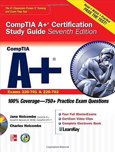 CompTIA A+ Certification Study Guide, Seventh Edition (Exam 220-701 & 220-702) (Certification Press)