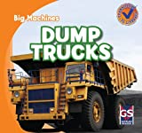 Dump Trucks, Katie Kawa, 1433955628