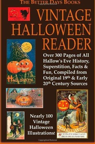 The Better Days Books Vintage Halloween Reader Paperback July 10, 2008