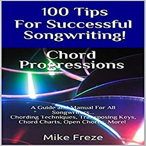 100 Tips for Successful Songwriting! Audiobook