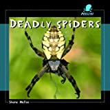 Deadly Spiders, Shane McFee, 140423795X