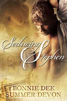 Seducing Stephen by [Devon, Summer, Dee, Bonnie]