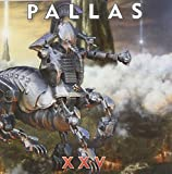 XXV by Pallas (2011-03-01)