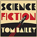 51WilzcqsAL. SL160  - Tom Bailey - Science Fiction (Album Review)