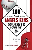 img - for 100 Things Angels Fans Should Know & Do Before They Die (100 Things...Fans Should Know) book / textbook / text book