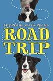 Road Trip, Gary Paulsen and Jim Paulsen, 0375990313