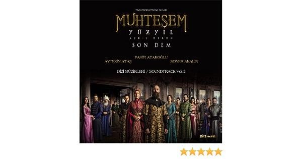 Muhtesem Yuzyil Vol 2 Orijinal Dizi Muzikleri By Fahir Atakoglu Aytekin Atas Soner Akalin On Amazon Music Amazon Com