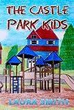The Castle Park Kids offers