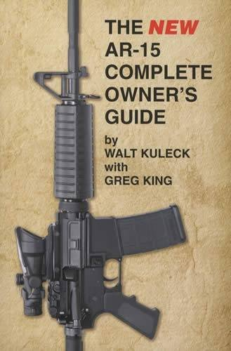 the ar 15 complete owners guide - 2