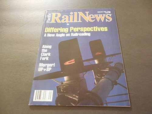 Pacific Rail News September 1995 New Angle On Railroading  Along The Clark Fork
