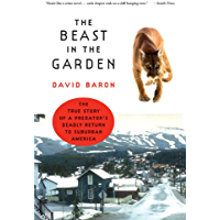The Beast in the Garden: A Modern Parable of Man and Nature