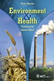 Environment and Health: Protecting our Common Future