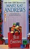 Blue Christmas, Mary Kay Andrews, 006178298X