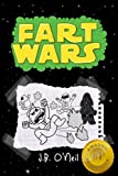 Fart Wars: May The Farts Be With You (The Disgusting Adventures of Milo Snotrocket) (Volume 5)