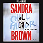 Chill Factor: A Novel | Sandra Brown