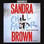 Chill Factor: A Novel | Sandra Brown