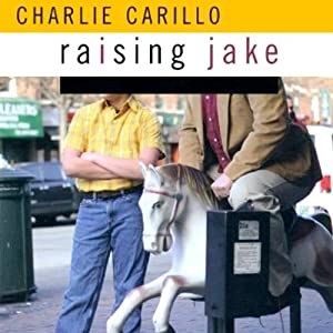 Raising Jake Audiobook