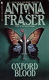 Oxford Blood, Antonia Fraser, 0553280708