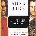 Vittorio the Vampire | Anne Rice