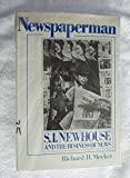 Newspaperman: S.I. Newhouse and the business of news