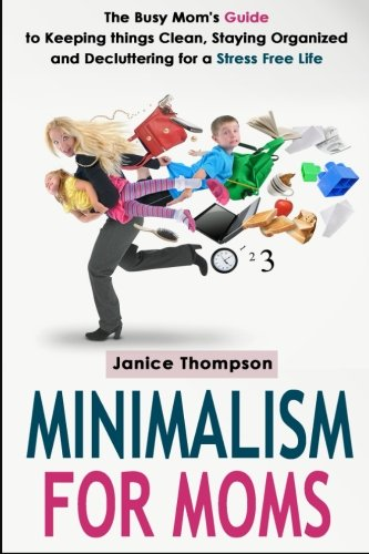Minimalism Moms Keeping Organized Decluttering product image