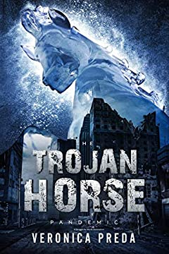 The Trojan Horse Pandemic: A Struggle for World Domination