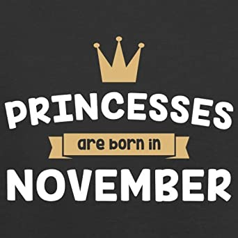 3-24 Months Baby//Toddler T-Shirt Princesses are Born in November