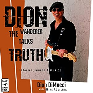 Dion: The Wanderer Talks Truth Audiobook