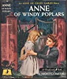 ANNE OF WINDY POPLARS,  An Anne of green Gables Book