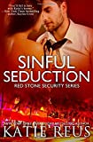 Sinful Seduction (Red Stone Security Series) (Volume 8)