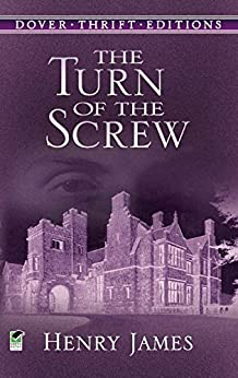 The Turn of the Screw (Dover Thrift Editions) by [James, Henry]