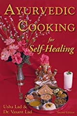 Ayurvedic Cooking for Self Healing Paperback