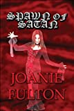 Spawn of Satan, Joanie Fulton, 1451209118