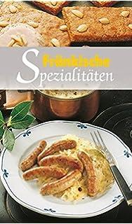 Fränkische Küche. Regionale Küche mit Tradition: Amazon.de: Bücher