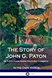 The Story of John G. Paton: Or Thirty Years Among South Sea Cannibals