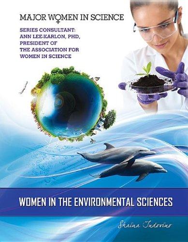 Women in the Environmental Sciences (Major Women in Science) PDF