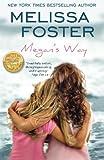 Megan's Way, Melissa Foster, 1481969234