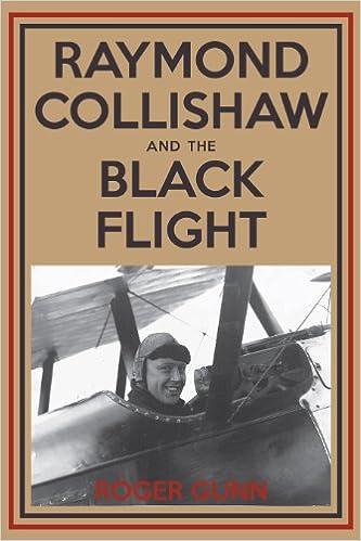 Raymond Collishaw and the Black Flight