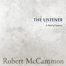 The Listener Audiobook by Robert McCammon Narrated by Marc Vietor