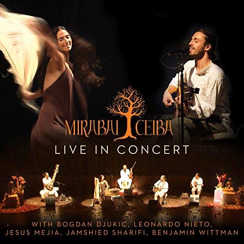 Mirabai Ceiba: Live in Concert