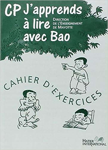 Téléchargement J'Apprends a Lire avec Bao, Cahier d'Exercices, CP epub pdf