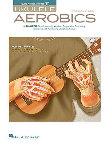 - Ukulele Aerobics: For All Levels, from Beginner to Advanced