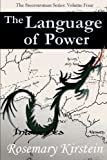 The Language of Power (Steerswoman Series) (Volume 4)
